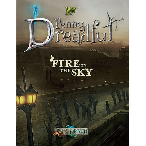 Through The Breach Penny Dreadful Fire In The Sky RPG cover